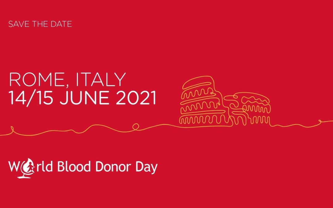 The world blood donor day in Rome has been cancelled, to the coronavirus. Everything is postponed for next year. The OMS considers dangerous whatever gathering of people also for the next few months.