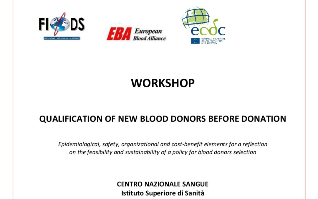 WORKSHOP:QUALIFICATION OF NEW BLOOD DONORS BEFORE DONATION, Rome-3 February 2014