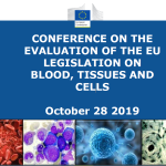 CONFERENCE ON THE EVALUATION OF THE EU LEGISLATION ON BLOOD, TISSUES AND CELLS